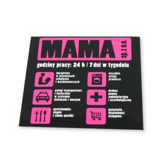 Magnes na lodówkę - Mama Sp. z o.o.