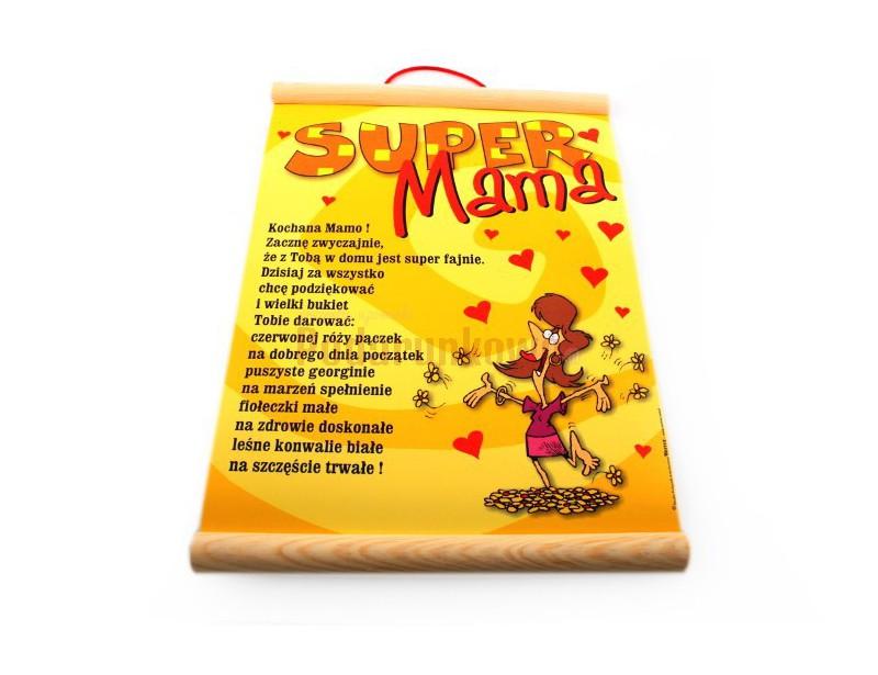 Prezentujemy super, fantastyczny, oryginalny upominek dla Mamy - dyplom Super Mamyi! :) Z takiego dyplomu uznania każda Mama będzie zadowolona i dumna.