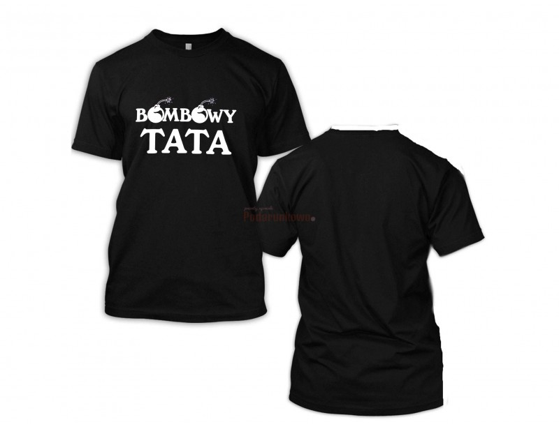 """Bawełniana koszulka z napisem """"Bombowy Tata"""" będzie zabawnym prezentem dla Twojego Taty z okazji Dnia Ojca, imienin lub urodzin :)"""