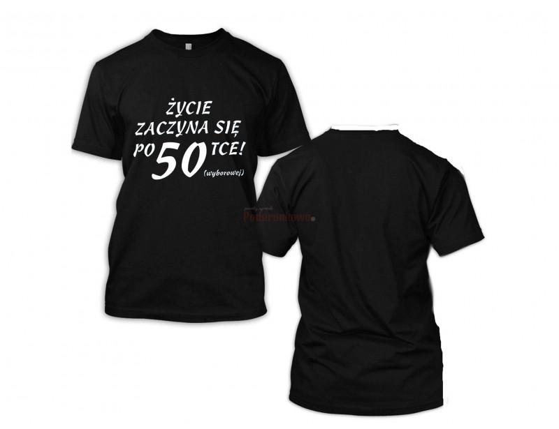 Oryginalna, czarna koszulka z zabawnym nadrukiem będzie wspaniałym, niepowtarzalnym prezentem na 50 urodziny :)