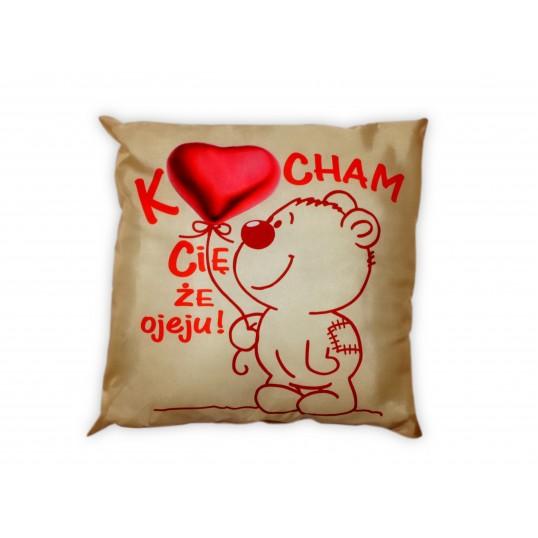 Poduszka - Kocham Cię, że ojeju!