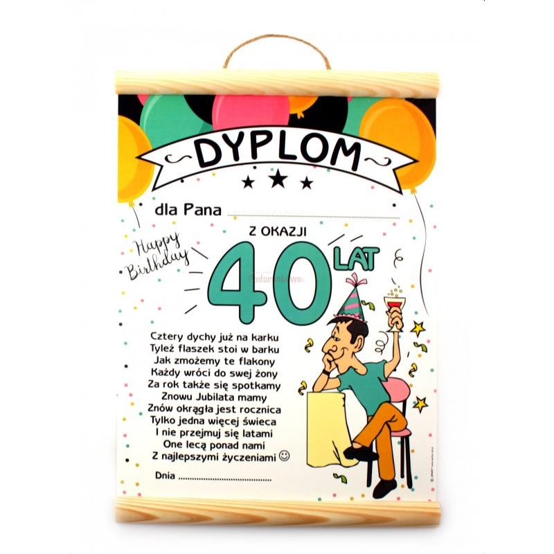 Dyplom Na 40 Urodziny Dla Mężczyzny Prezenty Upominki